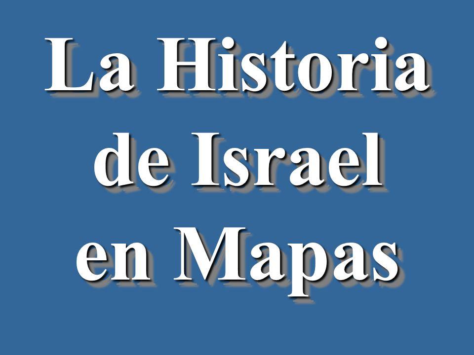 La Historia de Israel en Mapas