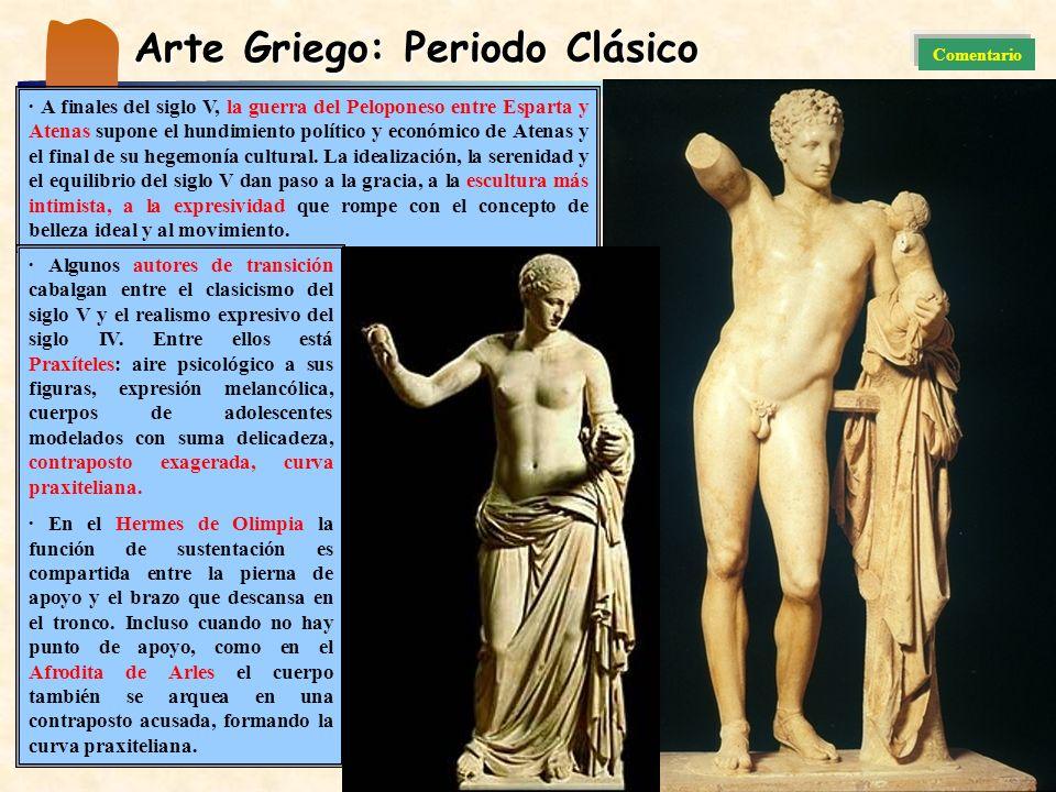 · A finales del siglo V, la guerra del Peloponeso entre Esparta y Atenas supone el hundimiento político y económico de Atenas y el final de su hegemon