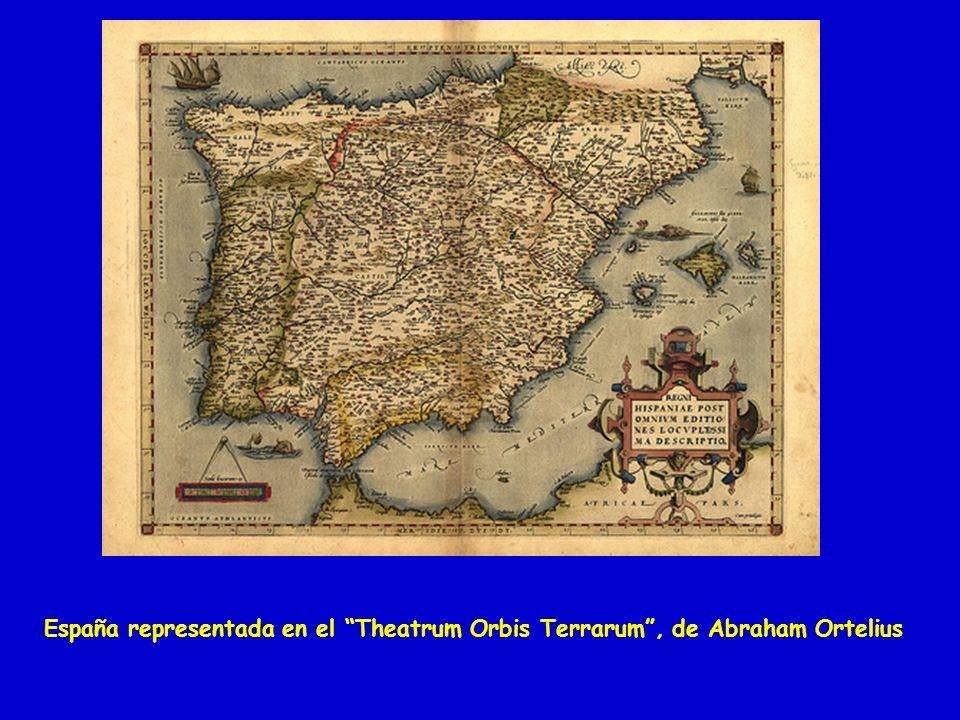 España representada en el Theatrum Orbis Terrarum, de Abraham Ortelius