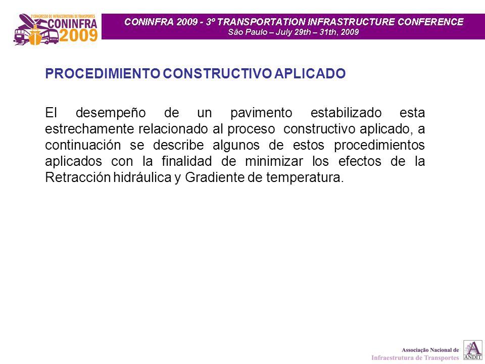 El desempeño de un pavimento estabilizado esta estrechamente relacionado al proceso constructivo aplicado, a continuación se describe algunos de estos