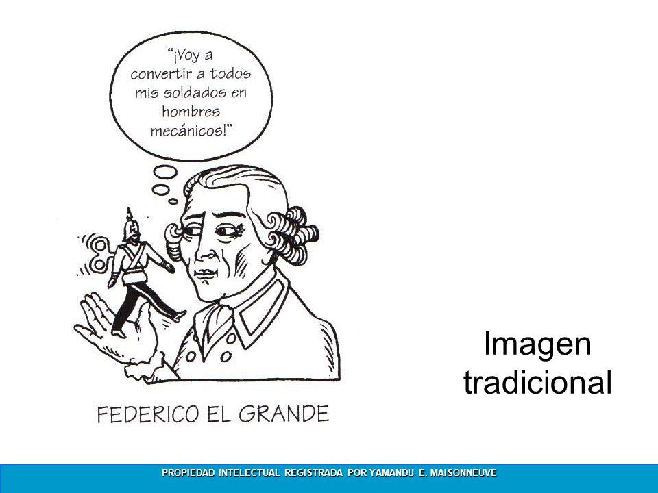 PROPIEDAD INTELECTUAL REGISTRADA POR YAMANDU E. MAISONNEUVE Imagen tradicional