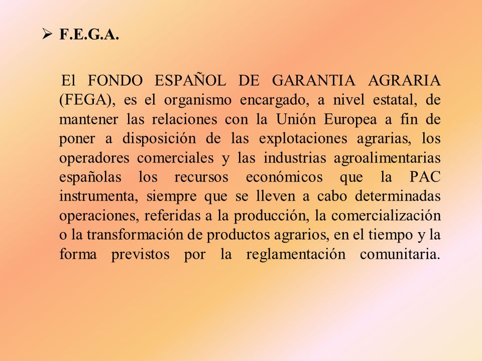 F.R.O.M. El Fondo de Regulación y Organización del Mercado de los Productos de la Pesca y Cultivos Marinos (FROM), es un organismo Autónomo. Este Orga