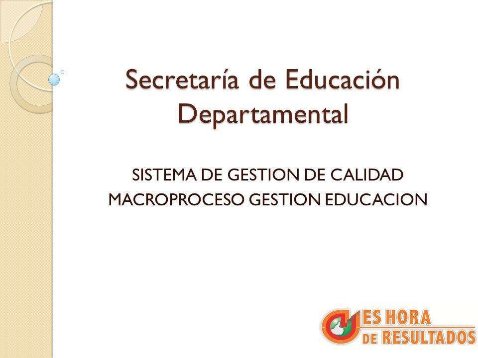 Proyecto de Modernización El proyecto de modernización de las secretarias de Educación a nivel nacional ha sido liderado por el Ministerio de Educación Nacional.