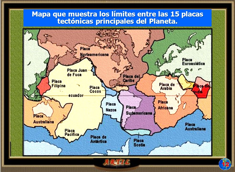 Mapa de las 15 Placas Tectónicas existentes en el planeta.