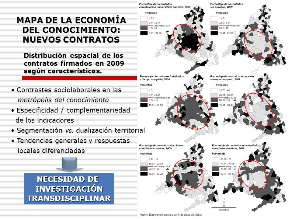 MAPA DE LA ECONOMÍA DEL CONOCIMIENTO: NUEVOS CONTRATOS Distribución espacial de los contratos firmados en 2009 según características. Contrastes socio
