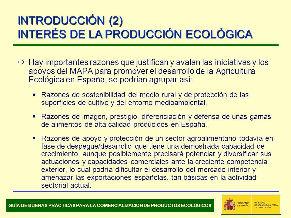 Hay importantes razones que justifican y avalan las iniciativas y los apoyos del MAPA para promover el desarrollo de la Agricultura Ecológica en España; se podrían agrupar así: Razones de sostenibilidad del medio rural y de protección de las superficies de cultivo y del entorno medioambiental.