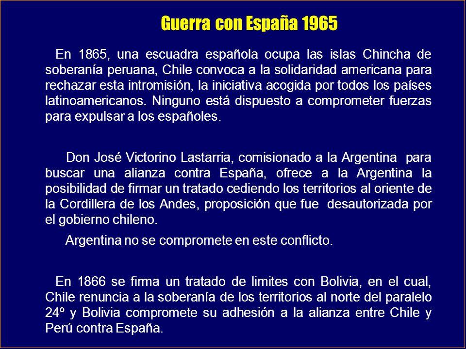 Guerra con España 1965 En 1865, una escuadra española ocupa las islas Chincha de soberanía peruana, Chile convoca a la solidaridad americana para rech