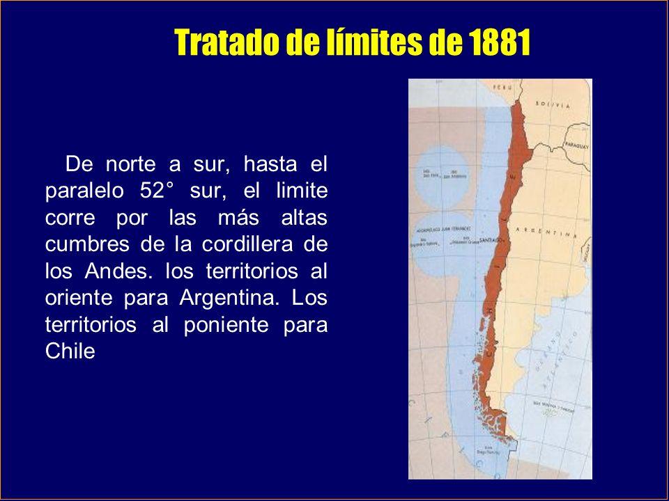 Tratado de límites de 1881 De norte a sur, hasta el paralelo 52° sur, el limite corre por las más altas cumbres de la cordillera de los Andes. los ter