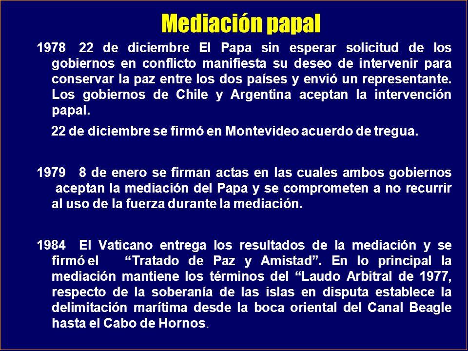 Mediación papal 197822 de diciembre El Papa sin esperar solicitud de los gobiernos en conflicto manifiesta su deseo de intervenir para conservar la pa