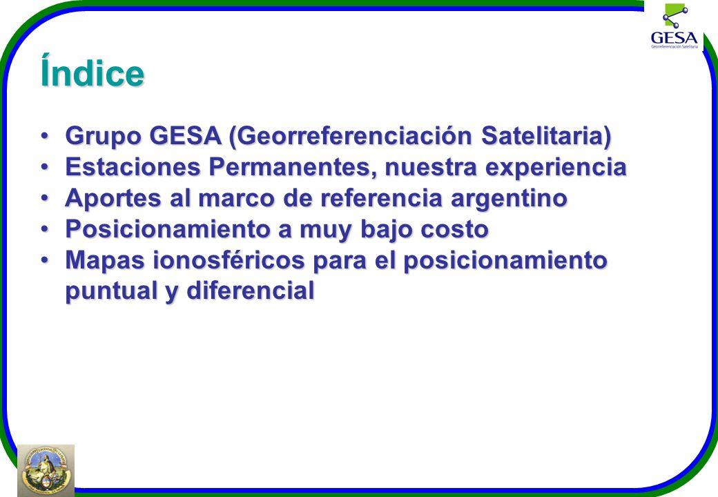Índice Grupo GESA (Georreferenciación Satelitaria)Grupo GESA (Georreferenciación Satelitaria) Estaciones Permanentes, nuestra experienciaEstaciones Pe