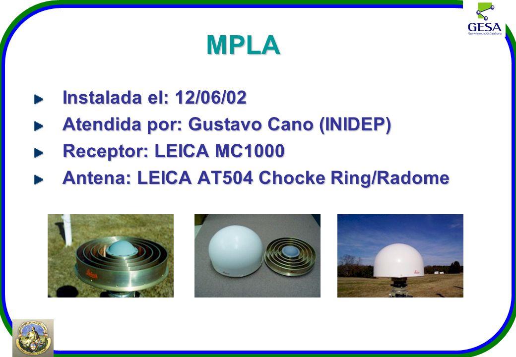 MPLA Instalada el: 12/06/02 Atendida por: Gustavo Cano (INIDEP) Receptor: LEICA MC1000 Antena: LEICA AT504 Chocke Ring/Radome