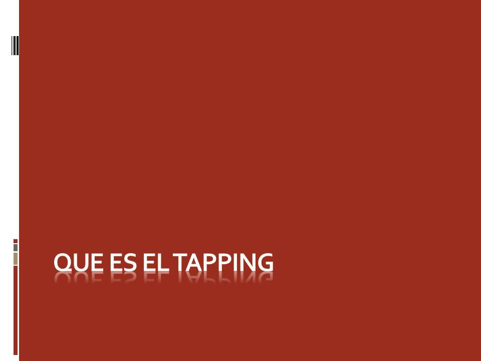 Que es el tapping Desde el punto de vista del Tapping cualquier problema es originado por un desequilibrio energético.