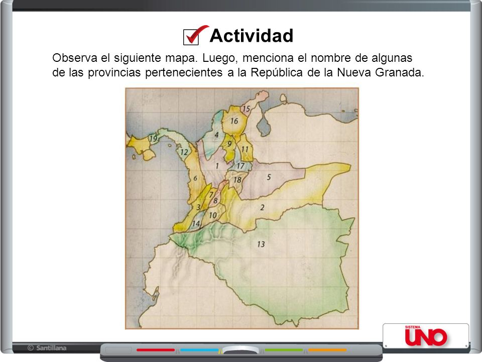 Actividad Observa el siguiente mapa. Luego, menciona el nombre de algunas de las provincias pertenecientes a la República de la Nueva Granada.