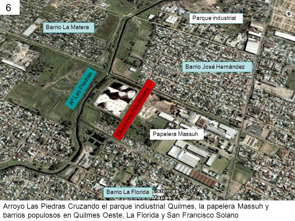Aº Las Piedras Barrio La Matera Barrio José Hernández Barrio La Florida Papelera Massuh Desechos industriales Parque industrial Arroyo Las Piedras Cru