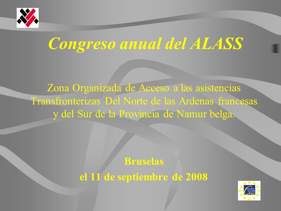 Congreso anual del ALASS Zona Organizada de Acceso a las asistencias Transfronterizas Del Norte de las Ardenas francesas y del Sur de la Provincia de Namur belga.