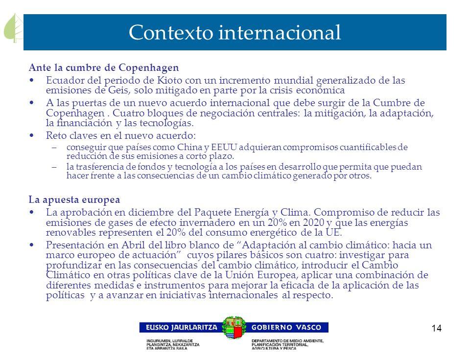 14 Contexto internacional Ante la cumbre de Copenhagen Ecuador del periodo de Kioto con un incremento mundial generalizado de las emisiones de Geis, s