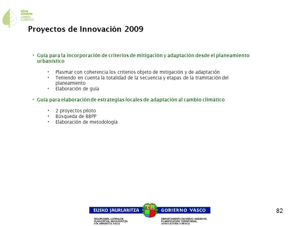 82 Proyectos de Innovación 2009 Guía para la incorporación de criterios de mitigación y adaptación desde el planeamiento urbanístico Plasmar con coher