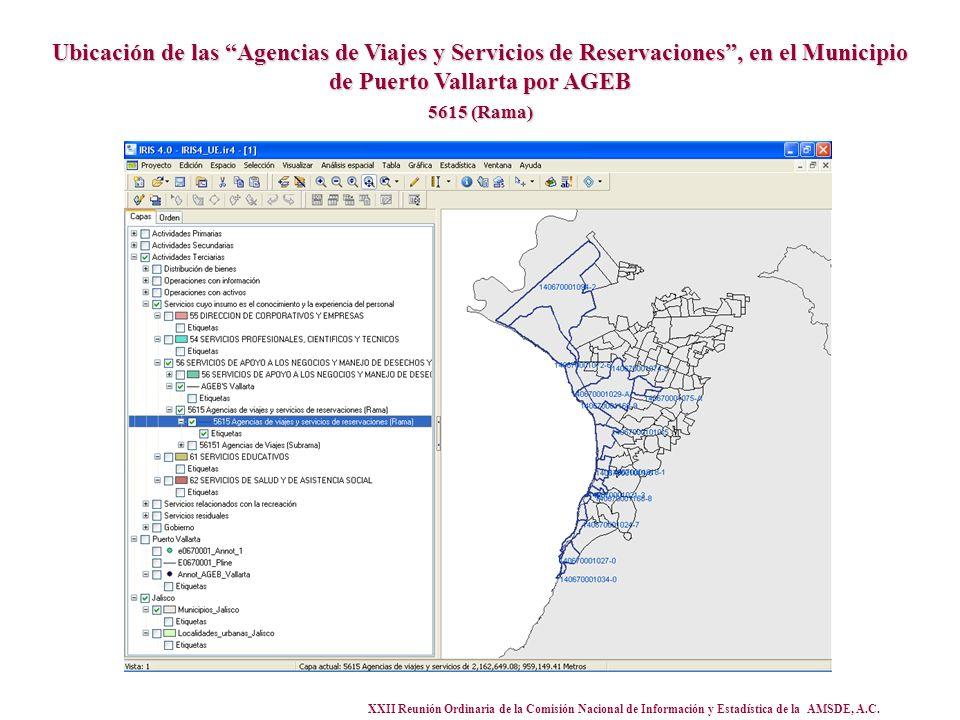 XXII Reunión Ordinaria de la Comisión Nacional de Información y Estadística de la AMSDE, A.C. Ubicación de las Agencias de Viajes y Servicios de Reser