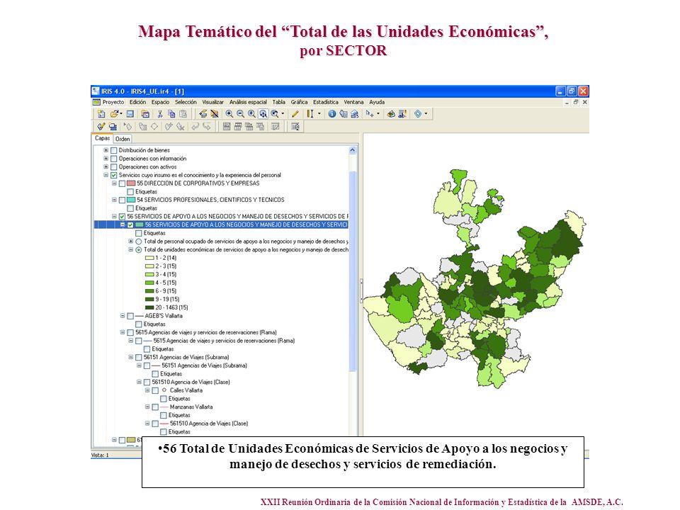 XXII Reunión Ordinaria de la Comisión Nacional de Información y Estadística de la AMSDE, A.C. Mapa Temático del Total de las Unidades Económicas, por