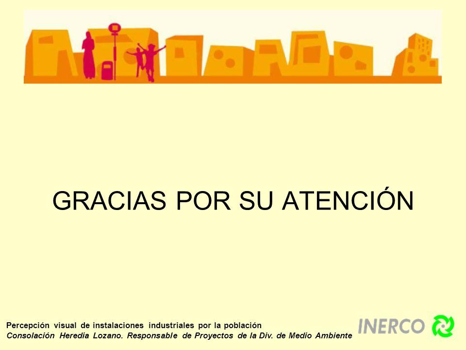 Percepción visual de instalaciones industriales por la población Consolación Heredia Lozano. Responsable de Proyectos de la Div. de Medio Ambiente GRA
