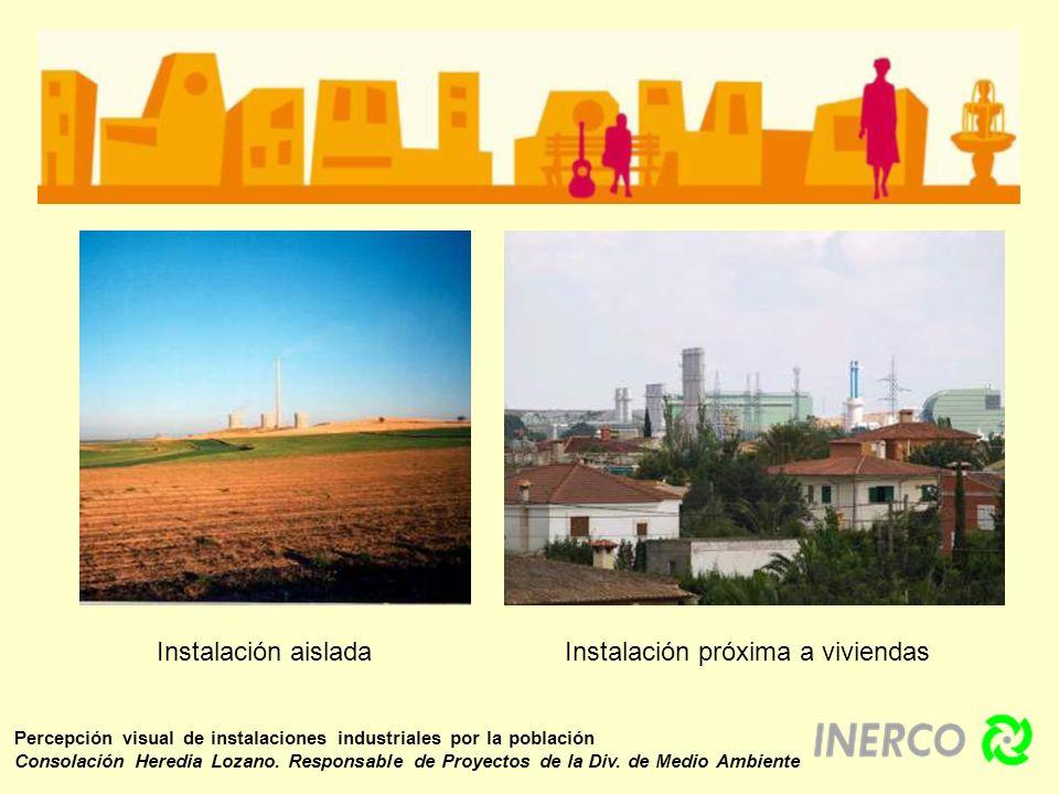 Percepción visual de instalaciones industriales por la población Consolación Heredia Lozano. Responsable de Proyectos de la Div. de Medio Ambiente Ins