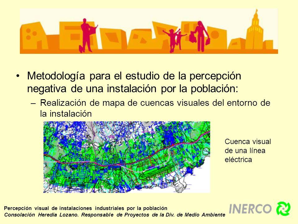 Metodología para el estudio de la percepción negativa de una instalación por la población: –Realización de mapa de cuencas visuales del entorno de la