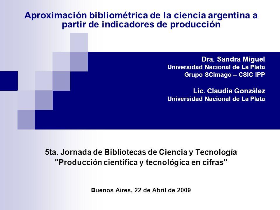 Producción científica con visibilidad internacional en el WoS, 1997-2007 Países más prolíficos de ALC