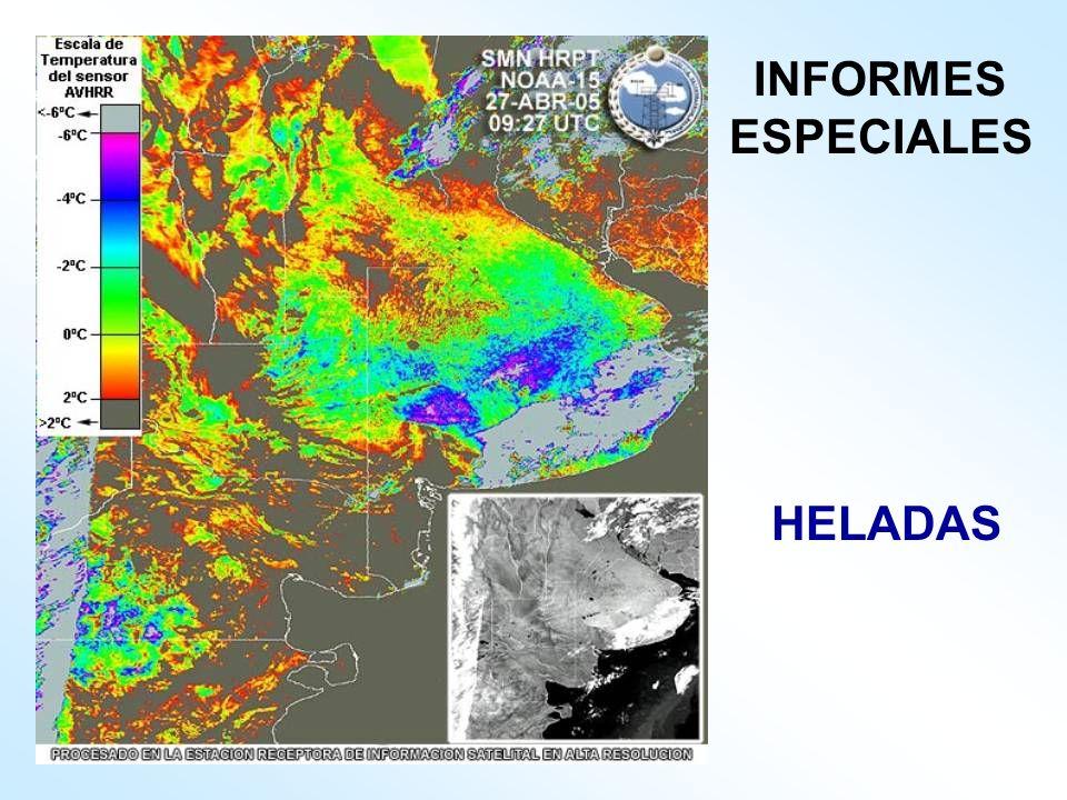 HELADAS INFORMES ESPECIALES