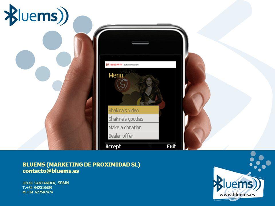 BLUEMS (MARKETING DE PROXIMIDAD SL) contacto@bluems.es 39140 SANTANDER, SPAIN T.+34 942510689 M.+34 627587474