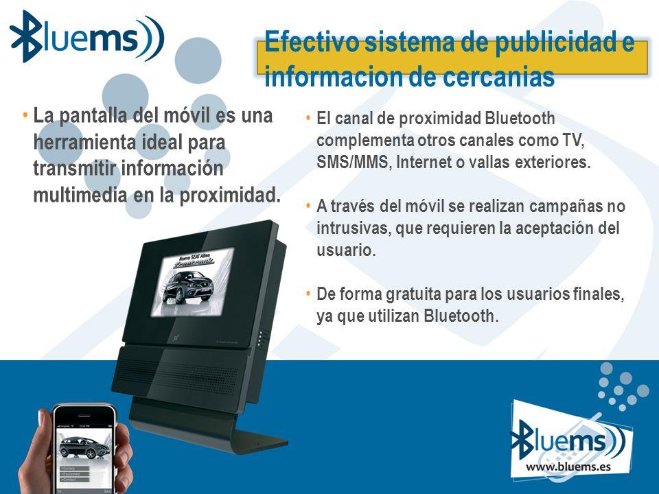 Efectivo sistema de publicidad e informacion de cercanias La pantalla del móvil es una herramienta ideal para transmitir información multimedia en la proximidad.
