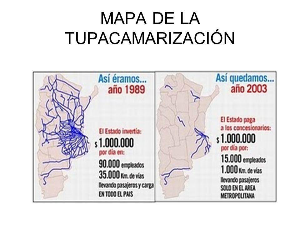 MAPA DE LA TUPACAMARIZACIÓN