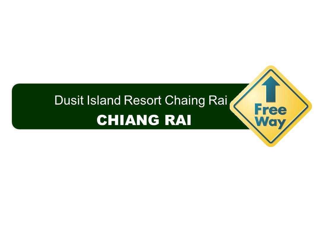 Dusit Island Resort Chaing Rai CHIANG RAI