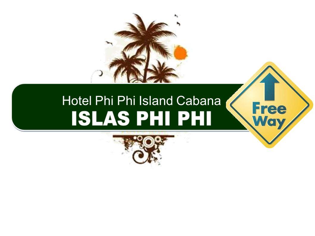 Hotel Phi Phi Island Cabana