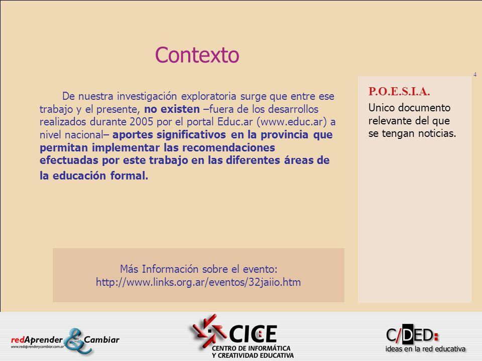 5 Contexto Como parte del programa de Alfabetización Informática iniciado por el Ministerio de Educación Ciencia y Tecnología de la Nación, algunas escuelas de la zona de Traslasierra fueron equipadas con laboratorios informáticos de última generación.