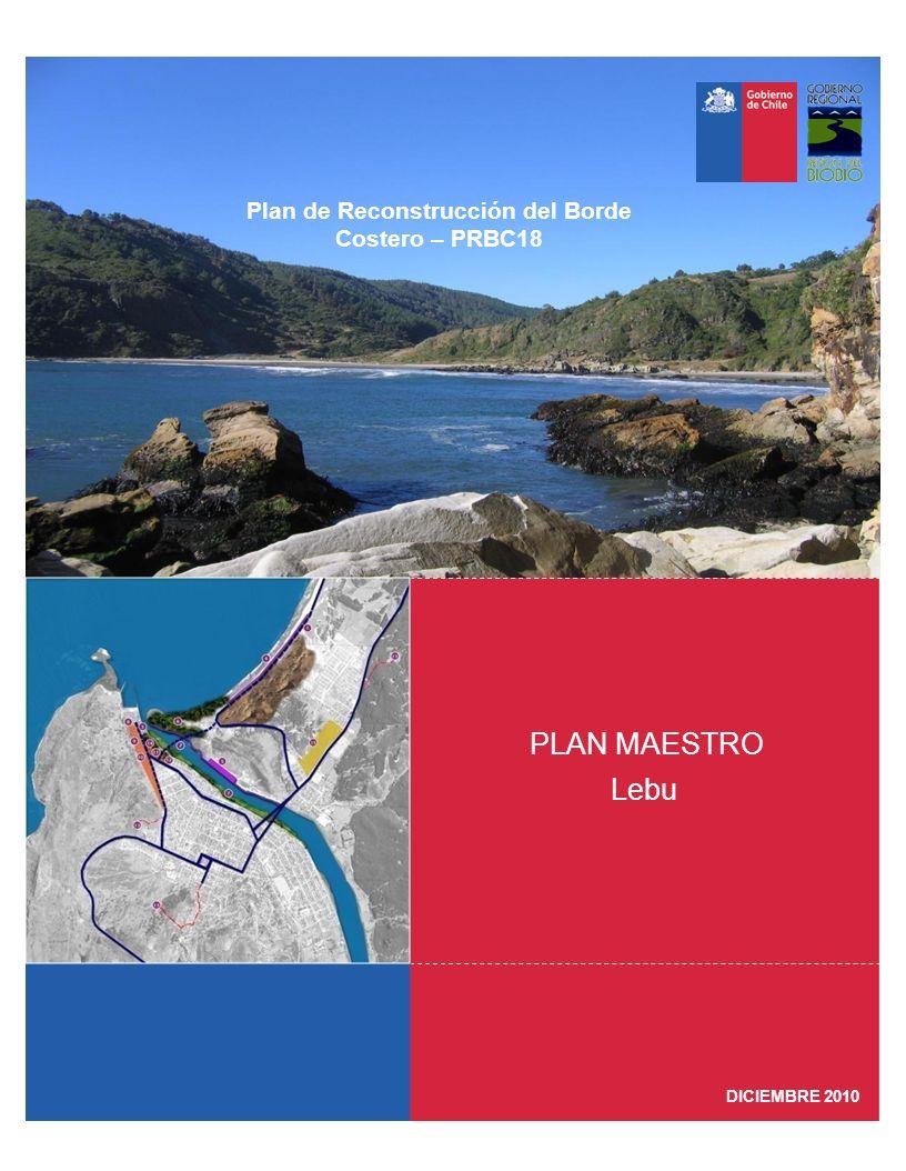 Lebu PLAN MAESTRO Plan de Reconstrucción del Borde Costero – PRBC18 DICIEMBRE 2010