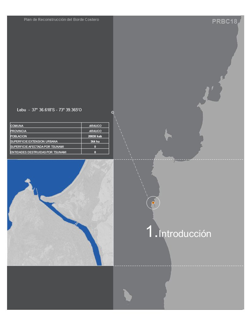 TIPOLOGÍA DE BARRIOS Dentro de las tipologías de viviendas a utilizar para la reconstrucción de Lebu, se considera la relocalización de todas las viviendas de la Población Esmeralda y el sector denominado Luis Uribe, las cuales se vieron afectadas por fallas producidas en la compactación de los terrenos.