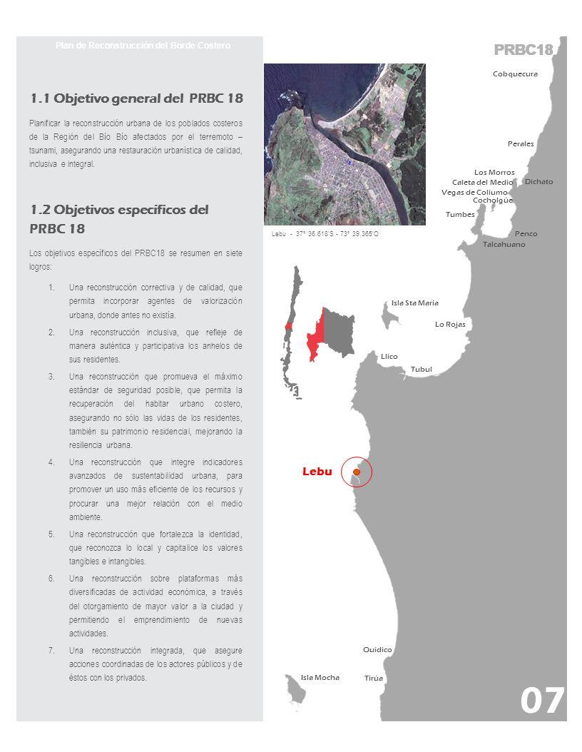 PRBC18 Plan de Reconstrucción del Borde Costero Lebu - 37° 36.618 S - 73° 39.365 O 7. Anexos