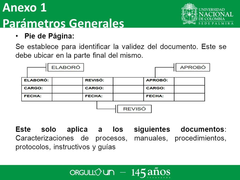Pie de Página: Se establece para identificar la validez del documento.