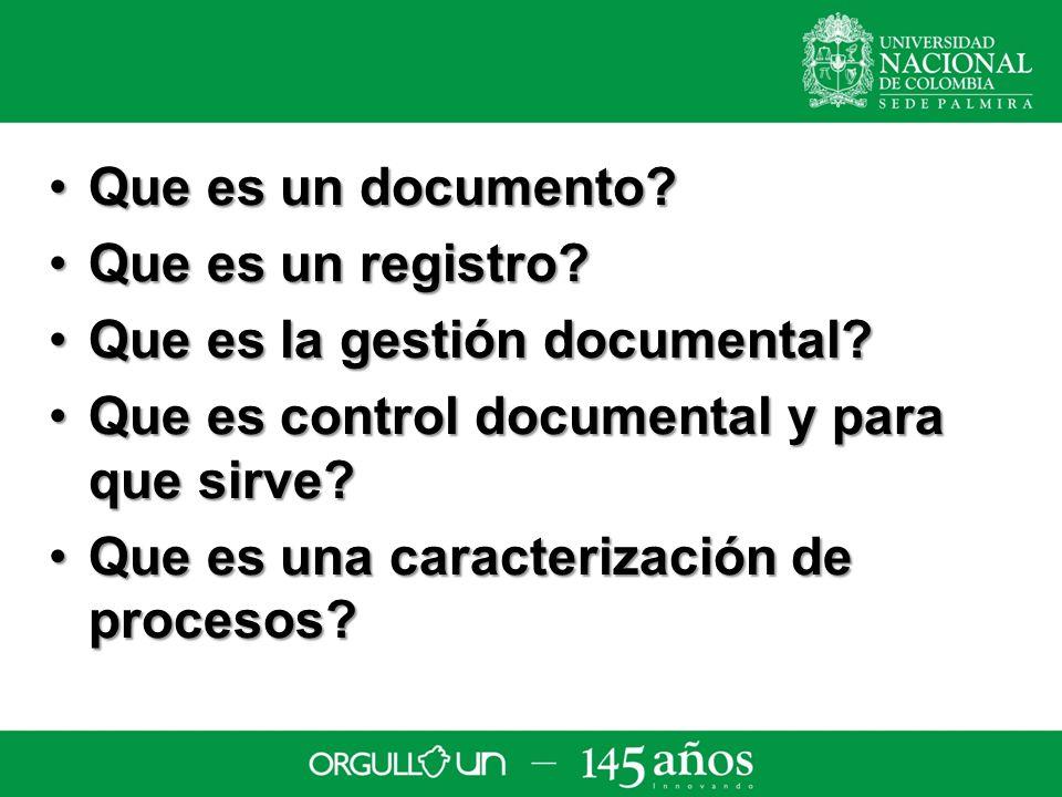 Que es un documento?Que es un documento.Que es un registro?Que es un registro.