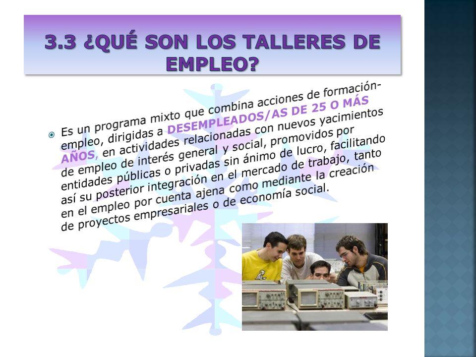 Contratación de los trabajadores/a participantes: Desde el inicio del Taller de Empleo los/as trabajadores/as participantes serán contratados/as por la entidad promotora, utilizándose la modalidad de contrato para la formación.
