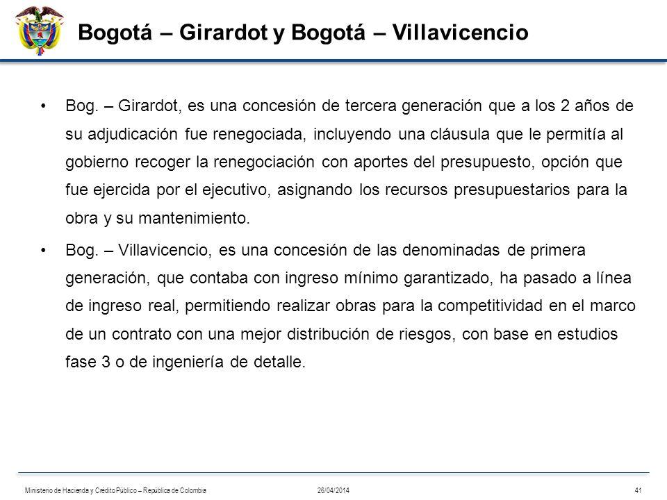 Bogotá – Girardot y Bogotá – Villavicencio Bog. – Girardot, es una concesión de tercera generación que a los 2 años de su adjudicación fue renegociada