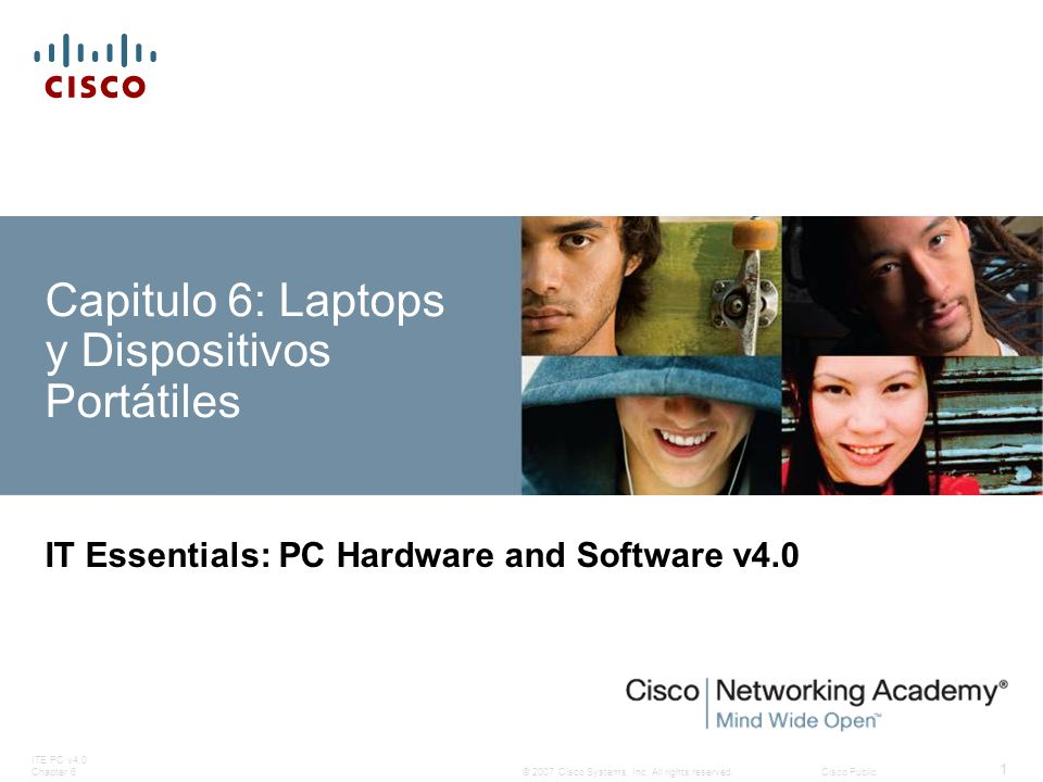 ITE PC v4.0 Chapter 6 22 © 2007 Cisco Systems, Inc.