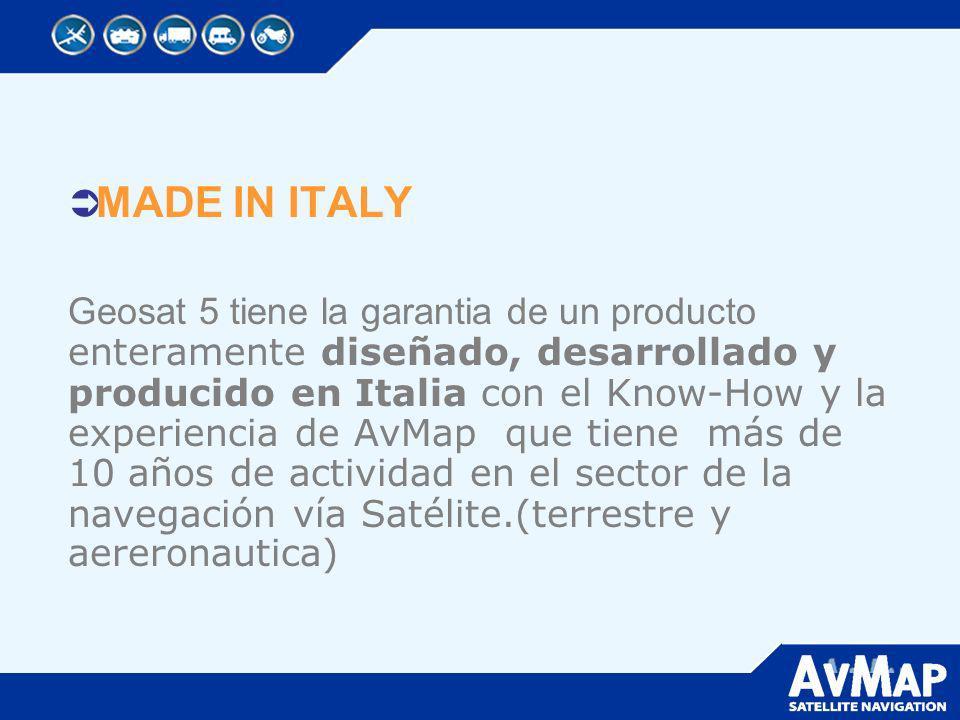 MADE IN ITALY Geosat 5 tiene la garantia de un producto enteramente diseñado, desarrollado y producido en Italia con el Know-How y la experiencia de A