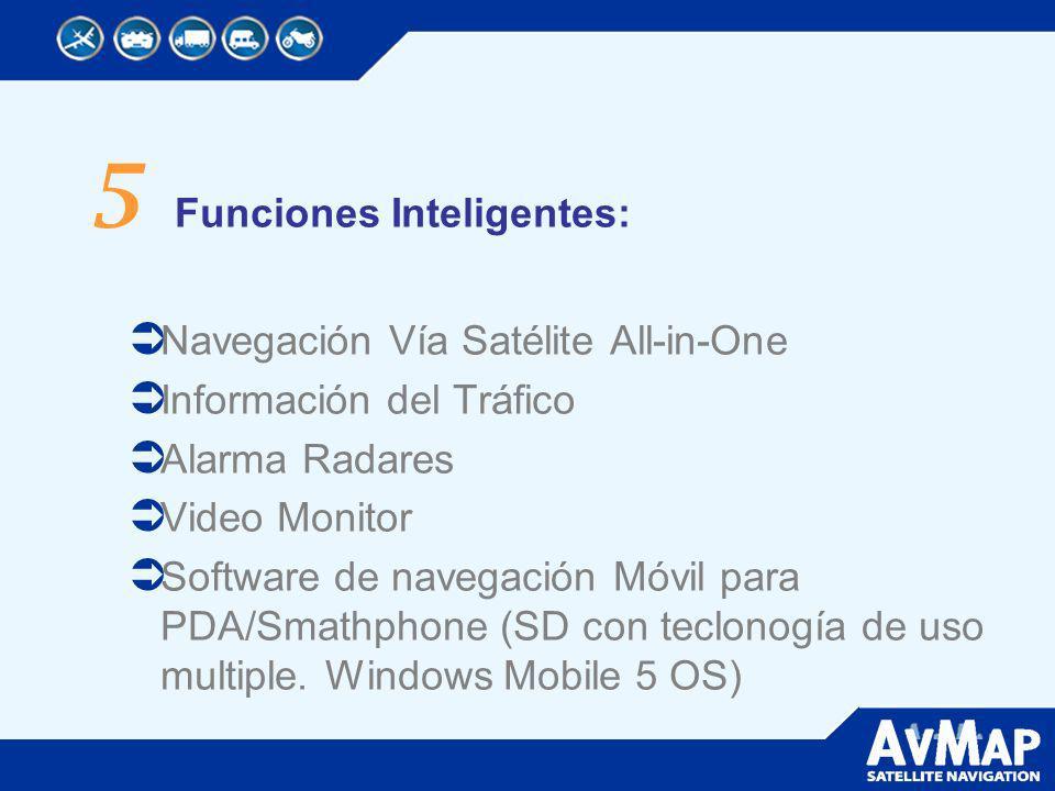 5 Funciones Inteligentes: Navegación Vía Satélite All-in-One Información del Tráfico Alarma Radares Video Monitor Software de navegación Móvil para PD