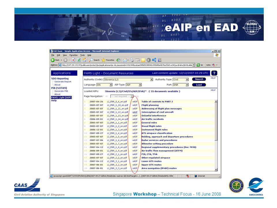 Singapore Workshop – Technical Focus - 16 June 2008 eAIP en EAD