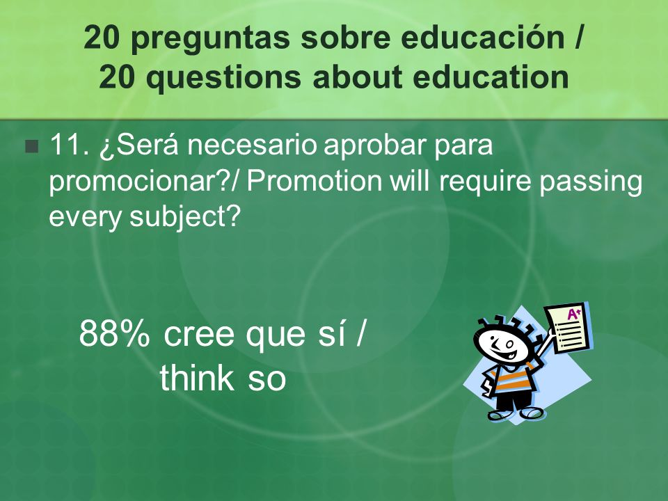 20 preguntas sobre educación / 20 questions about education 11.