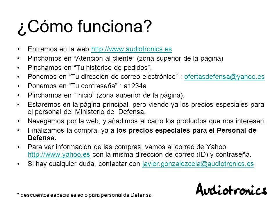 * descuentos especiales sólo para personal de Defensa. ¿Cómo funciona? Entramos en la web http://www.audiotronics.eshttp://www.audiotronics.es Pincham