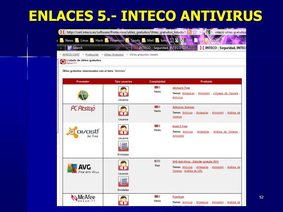 52 ENLACES 5.- INTECO ANTIVIRUS