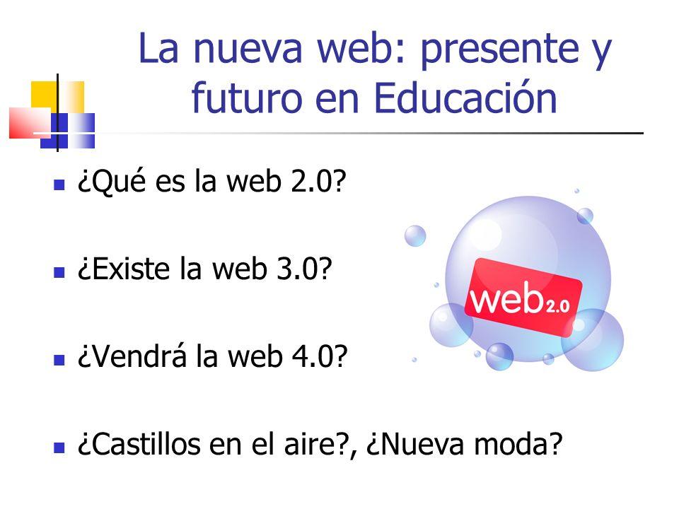 La nueva web: presente y futuro en Educación Web semántica Esta Web extendida y basada en el significado, se apoya en lenguajes universales que resuelven los problemas ocasionados en el acceso a la información.