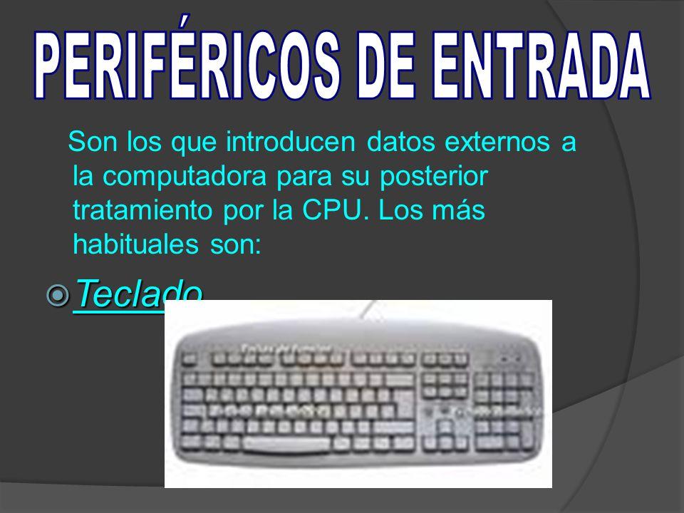 1. Periféricos de entrada. 2. Periféricos de salida. 3. Periféricos de almacenamiento. 4. Periféricos de comunicación.